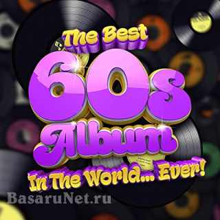 The Best 60s Album In The World...Ever! (2021)