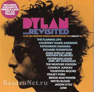 Dylan Revisited (14 of His Greatest Songs Reinterpreted for Uncut) (2021)