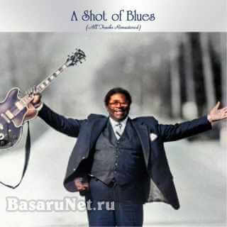 A Shot of Blues (All Tracks Remastered) (2021)
