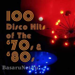 100 Disco Hits of the 70s and 80s (2CD) (2010)