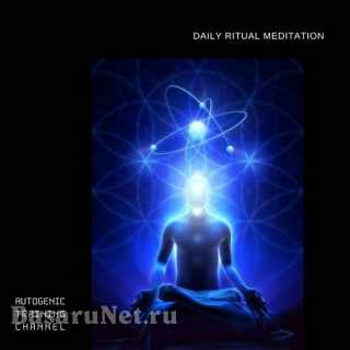 Autogenic Training Channel - Daily Ritual Meditation (2021) FLAC