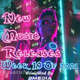 New Music Releases Week 19 (2021)