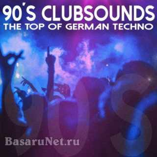 90S Clubsounds The Top of German Techno (2021)