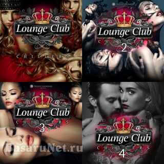 Lounge Club Chillers Vol. 1-4 (2010-2017) FLAC
