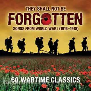 They Shall Not Be Forgotten - Songs From WW1 (2021)
