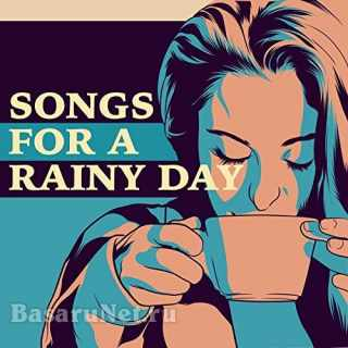 Songs for a Rainy Day (2021)