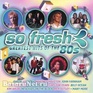 So Fresh Greatest Hits Of The 80s (2CD) (2017)