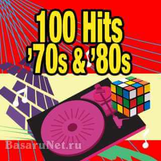 100 Hits - 70s and 80s (2CD) (Re-Recorded / Remastered) (2009) FLAC