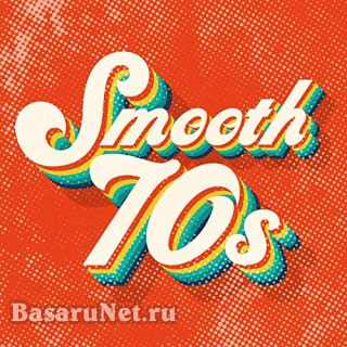 Smooth 70s (2021)