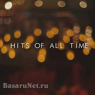 Hits Of All Time (2021)