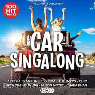 100 Hit Tracks The Ultimate Collection: Car Sing-A-Long (5CD) (2021) FLAC