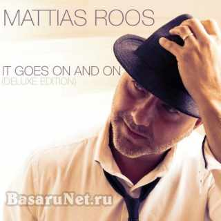 Mattias Roos - It Goes On And On (Deluxe Edition) (2020) FLAC