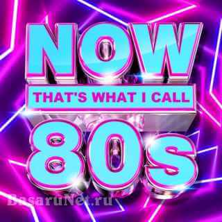NOW Thats What I Call 80s (2021)