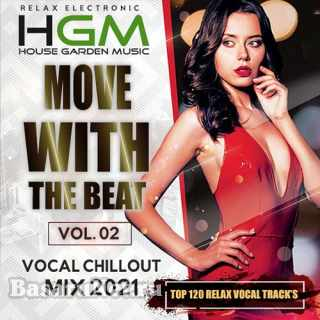 Vocal Chillout: Move With The Beat Vol. 02 (2021)