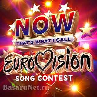 Now Thats What I Call Eurovision (3CD) (2021) FLAC