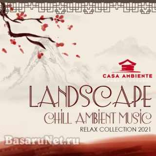 Landscape. Chill Ambient Music (2021)