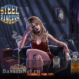 Steel Rangers - Scarred for Life (2021) FLAC