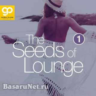 The Seeds Of Lounge: Vol. 1 (2021) FLAC