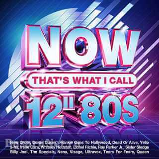 Now Thats What I Call 12 80s (4CD) (2021) FLAC
