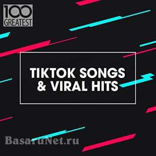 100 Greatest TikTok Songs and Viral Hits (2021)