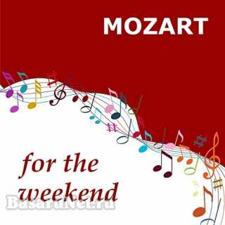 Mozart for the Weekend (2021)