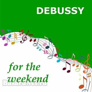 Debussy for the Weekend (2021)