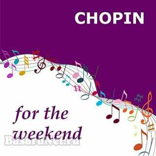 Chopin for the Weekend (2021)