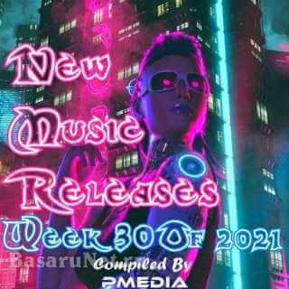 New Music Releases Week 30 (2021)