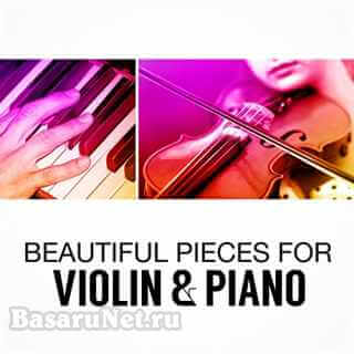 Beautiful Pieces for Violin and Piano (2021)
