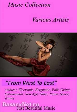 Music Collection Best. From West to East (1991-2020)