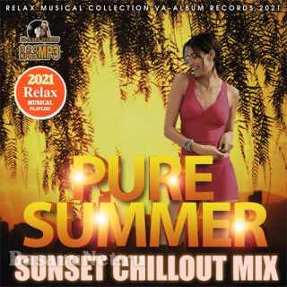 Pure Summer: Sunset Chillout Mix (2021)