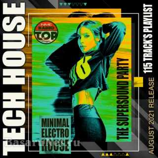Minimal Electro House: The Supersound Tech House Party (2021)