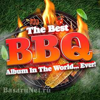 The Best BBQ Album In The World...Ever! (2021) FLAC