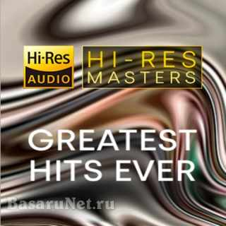 Hi-Res Masters Greatest Hits Ever (2021) FLAC
