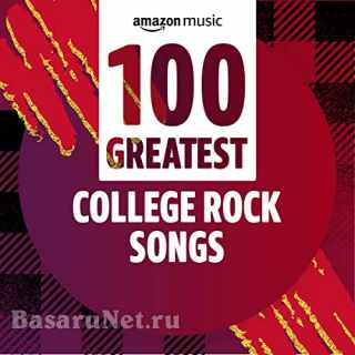 100 Greatest College Rock Songs (2021)
