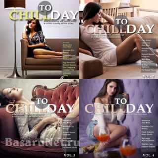 Chill Today: Vol. 1-4 (2011-2021) FLAC