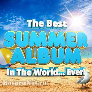 The Best Summer Album In The World...Ever! (2021) FLAC