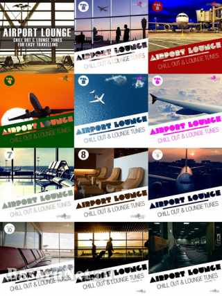 Airport Lounge Series Chill Out and Lounge Tunes - 13 Releases (2010-2021)