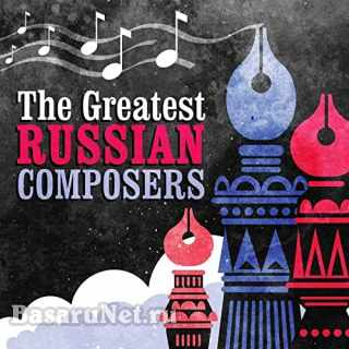 The Greatest Russian Composers (2021)