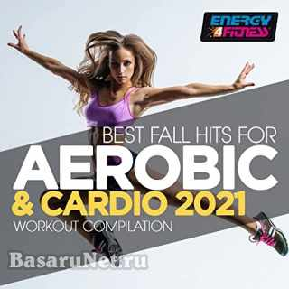 Best Fall Hits For Aerobic and Cardio 2021 (2021)