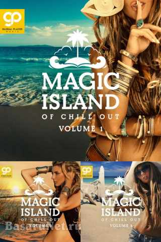 Magic Island of Chill Out Vol.1-3 (2021)