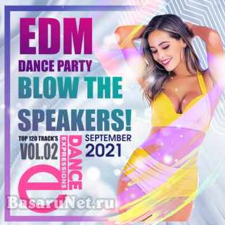 Blow The Speakers: Edm Party (2021)