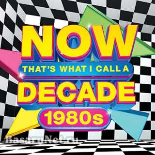 NOW Thats What I Call A Decade 1980s (2021) FLAC