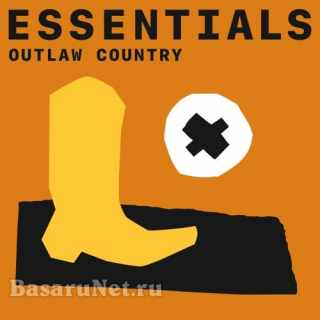 Outlaw Country Essentials (2021)